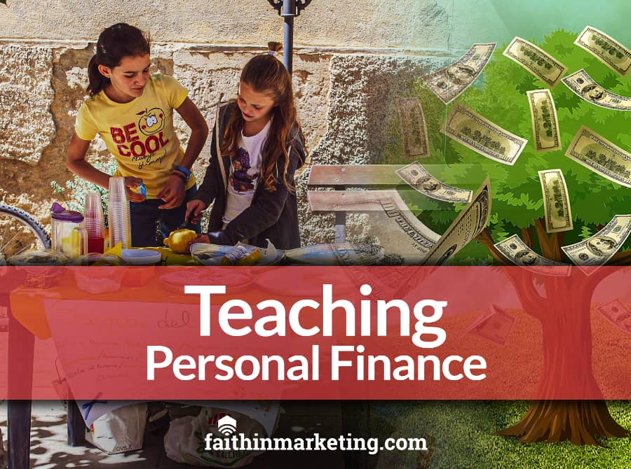 Teaching the Opportunities of Personal Financial Responsibility